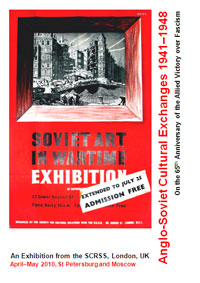Cover of SCRSS exhibition brochure, 2010: Anglo-Soviet Cultural Exchanges 1941-1948 (copyright SCRSS)